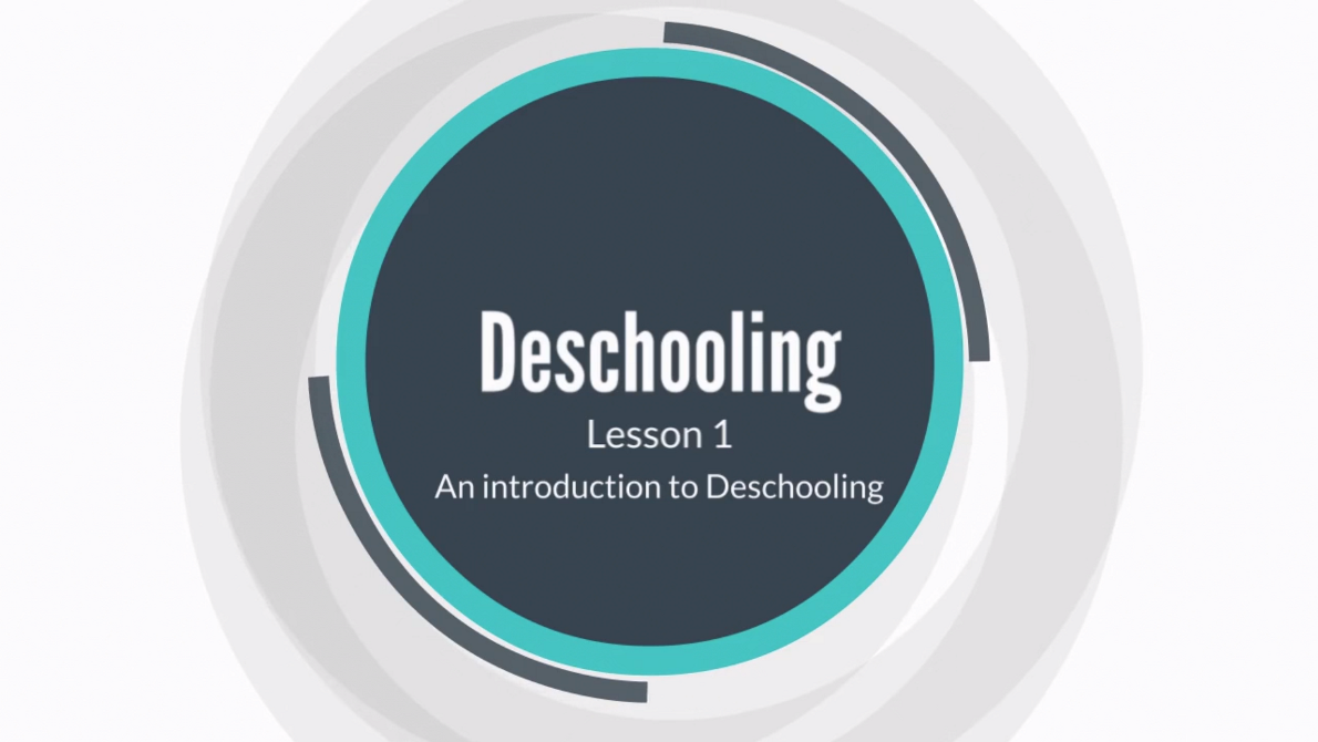 Lesson 1: An Introduction to Deschooling